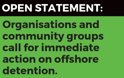 Open statement calling for immediate action on offshore detention