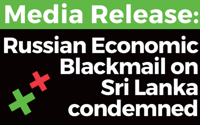 Media Release Russian Economic Blackmail on Sri Lanka condemned