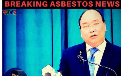 Vietnam: 'PM makes Historic Asbestos Ban Announcement'