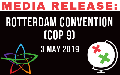Media Release: Rotterdam Convention (CoP9) – 3 May 2019
