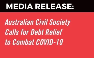 Australian Civil Society Calls for Debt Relief to Combat Coronavirus Pandemic