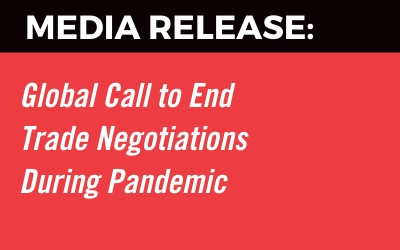 Global Call to End Trade Negotiations During Pandemic